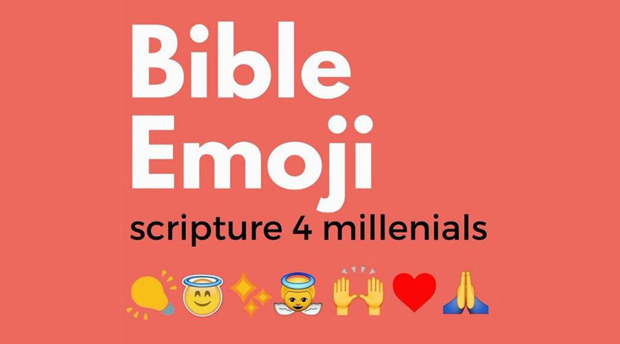 Emoji Bible for millennials: Online project offers 21st-century take on Christian centerpiece