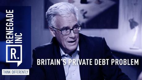 Britain's private debt problem