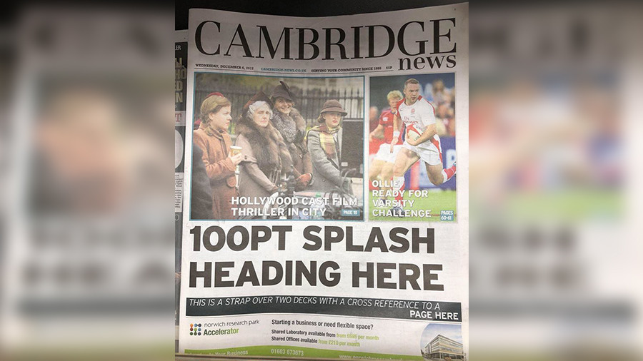 Print and be damned: Cambridge News accidentally goes to press with dummy front page headline