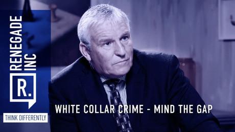 White collar crime: Mind the gap