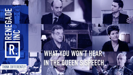 What you won't hear in the Queen's speech