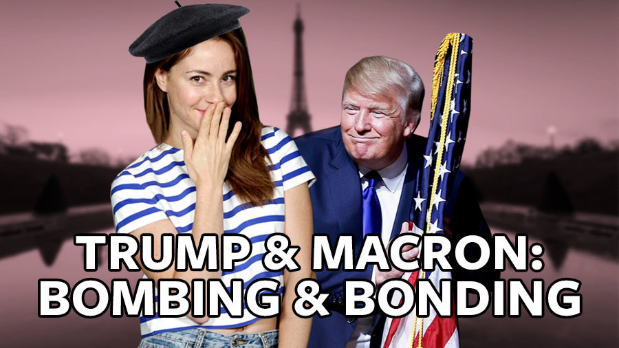 #ICYMI: Bonding and bombing – Trump and Macron kiss, hold hands and reminisce about Syria (VIDEO)