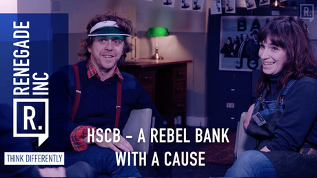 HSCB – A rebel bank with a cause