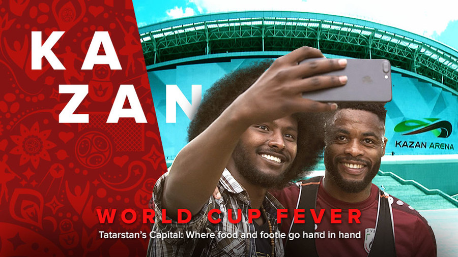 World Cup Fever: Kazan. Tatarstan's Capital: Where food and footie go hand in hand