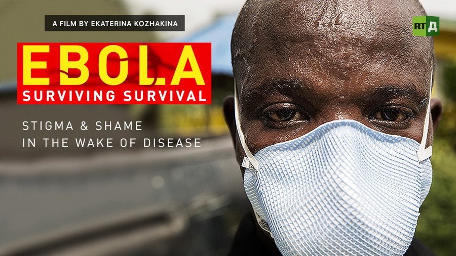 Social stigma adds misery to lives of Ebola survivors, RT documentary shows