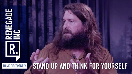 Stand up and think for yourself