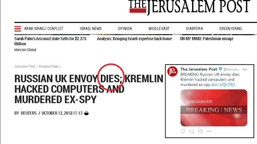 Jerusalem Post breaks 'death' of Russia's UK envoy in rush to post more 'Kremlin hacking' news