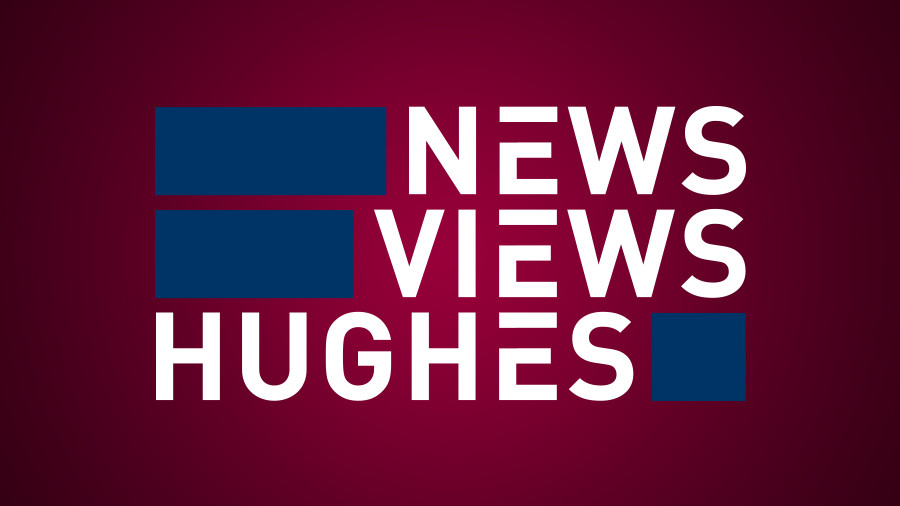 News. Views. Hughes