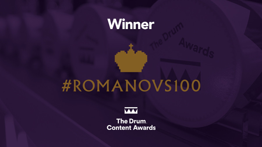 #Romanovs100 wins Drum Award for 'Best News & Media Content Strategy'