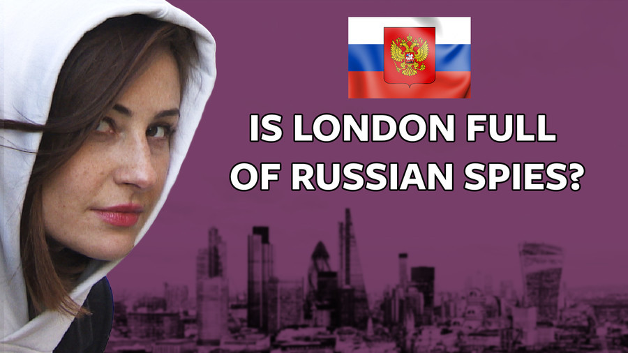 #ICYMI: Is every other Russian in London really a spy or informant? (VIDEO)