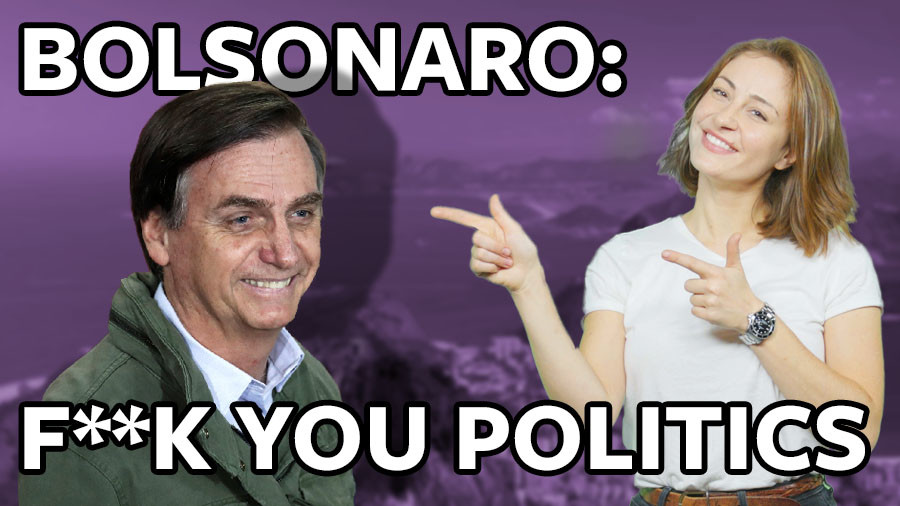#ICYMI: International wave of 'f*** you' politics reaches Brazil courtesy of Jair Bolsonaro (VIDEO)