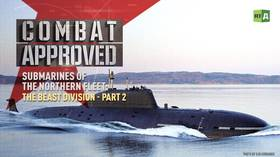Submarines of the Northern Fleet: The Beast Division – Part 2 (Combat Approved)