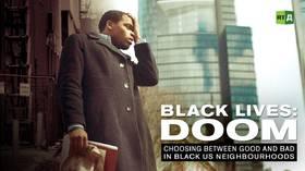 Black Lives: Doom