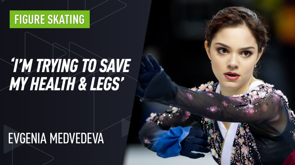 'I'm trying to save my health & legs': Russian figure skating star Evgenia Medvedeva on attempts to land quad