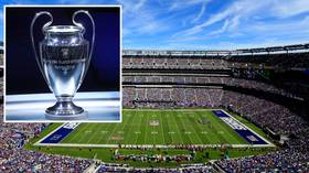Start spreading the news: UEFA reportedly targeting New York for 2024 Champions League final
