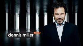 DENNIS MILLER, EMMY WINNER AND SNL ALUM, TO HOST NEW INTERVIEW SHOW ON RT AMERICA