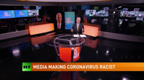 Hypocritical media cries racism and xenophobia over coronavirus
