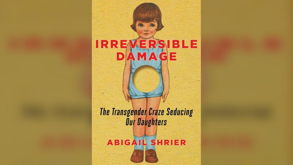 Thank You, Bezos and Amazon: Amazon Won't Stop Selling the Book 'Irreversible Damage: the Transgender Craze Seducing Our Daughters'