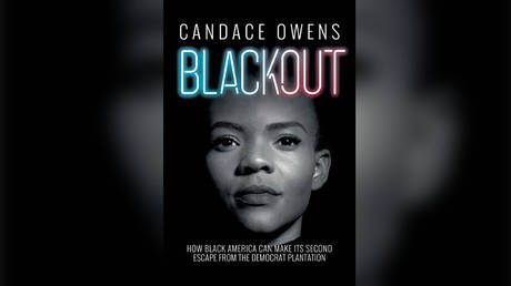 Candace Owens 'Blackout: How Black America Can Make Its Second Escape from the Democrat Plantation'