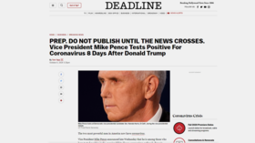 Deadline apologizes after mistakenly publishing draft story claiming VP Pence has CORONAVIRUS, driving speculation