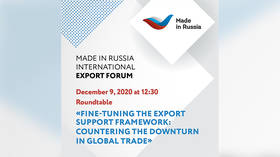 'Comparing solutions and measuring their efficiency': 'Made in Russia' Forum to focus on COVID-driven incentives for businesses