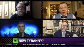 CrossTalk, QUARANTINE EDITION: New tyranny?