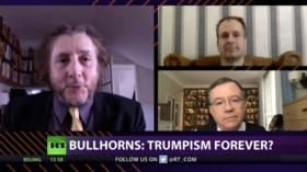 CrossTalk Bullhorns, QUARANTINE EDITION: Trumpism forever?