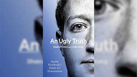 'An Ugly Truth: Inside Facebook's Battle for Domination' by Sheera Frenkel, Cecilia Kang © Harper