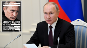 Beloved of 'Russia-watchers', the now discredited book 'Putin's People' exposes everything wrong with Western reporting on Moscow