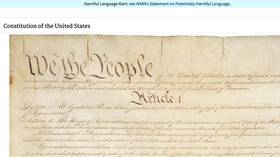 'Harmful Language Alert': National Archives puts WARNING LABEL on US Constitution and Declaration of Independence