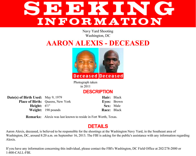 Aaron Alexis, who the FBI believe to be responsible for the shootings at the Washington Navy Yard in the Southeast area of Washington, DC, is shown in this poster released by the FBI on September 16, 2013 (Reuters)
