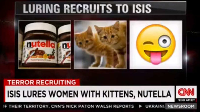 CNN insists ISIS lures women... with Nutella & kittens. For real.