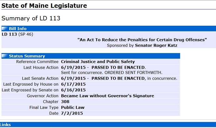 "The Maine Legislature's website says that the one of the 19 bills at issue ""Became Law without Governor's Signature"" (Maine Legislature)"