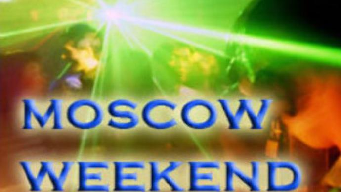 What's On in Moscow this weekend