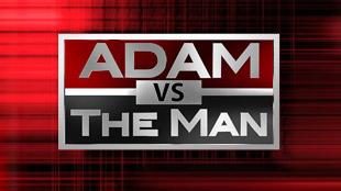 Adam vs. The Man