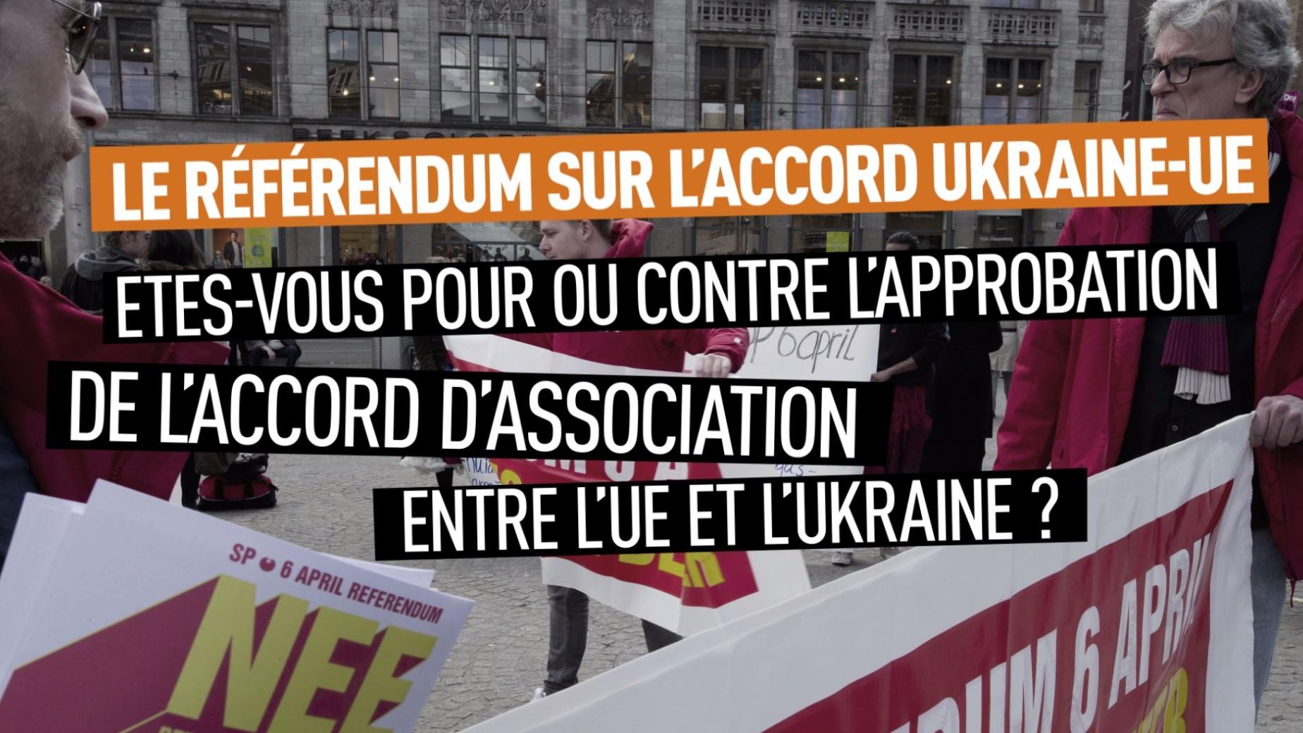 Les Néerlandais redoutent que l'accord UE-Ukraine n'aide pas «les Ukrainiens lambda»