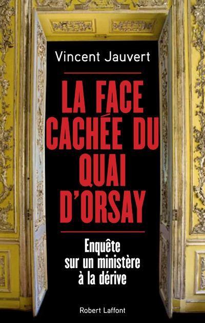 Pédophilie, espionnage, corruption: les sombres coulisses du Quai d'Orsay dévoilées