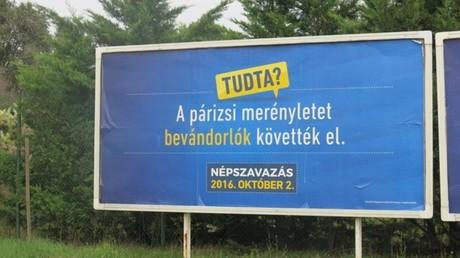 La campagne gouvernementale hongroise contre l'accueil des migrants : «Personne ne peut dire combien de terroristes sont arrivés parmi les migrants»