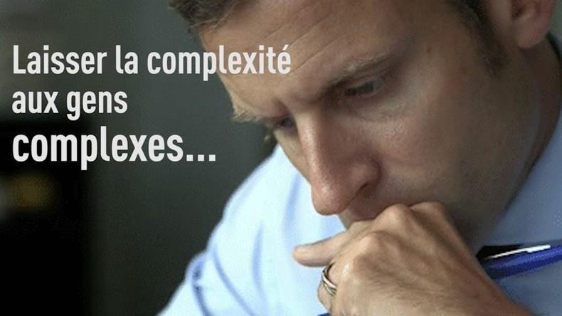 Trop «complexe» ? Il faut simplifier: Emmanuel Macron, sa pensée et... son projet! (VIDEO)