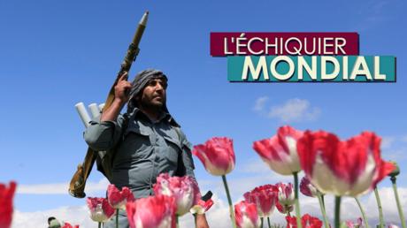 L'ECHIQUIER MONDIAL. Afghanistan, entre la terreur et la drogue