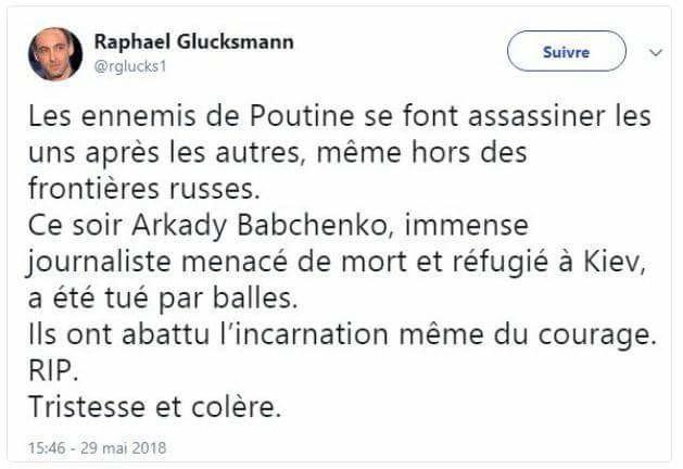 Affaire Babtchenko : BHL, Glucksmann, Duval... ces personnalités rattrapées par la vérité