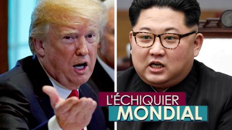L'ECHIQUIER MONDIAL. Corée du Nord : dénucléarisation = paix ?