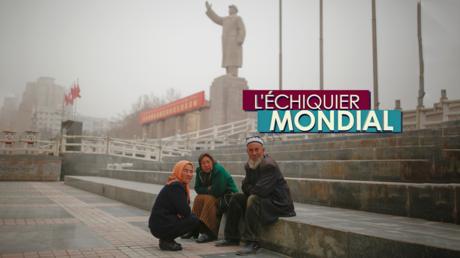 L'ECHIQUIER MONDIAL. Les Ouïghours : à la limite de la Chine