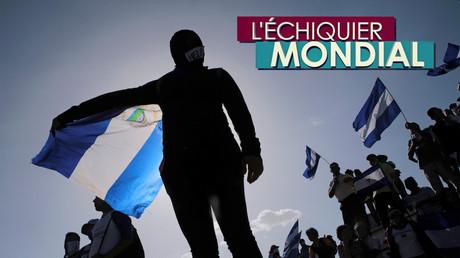L'ECHIQUIER MONDIAL. Nicaragua : qui est derrière les barricades ?