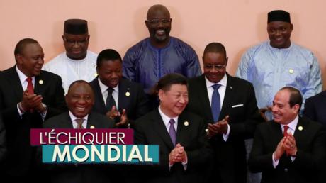 L'ECHIQUIER MONDIAL. La Chine en Afrique : opération de charme