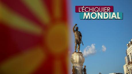 L'ECHIQUIER MONDIAL. Macédoine : «oui» au nom ?
