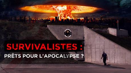 Survivalistes : prêts pour l'Apocalypse ?