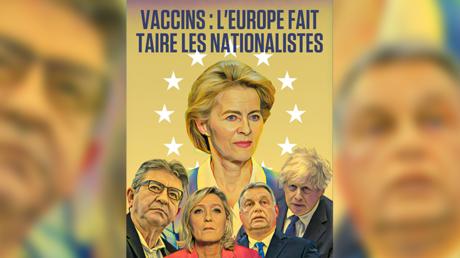 Vaccins : «L'Europe fait taire les nationalistes», une propagande macroniste malhonnête ?