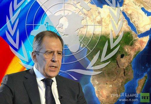 لافروف: روسيا تؤيد تعزيز مكانة إفريقيا في هيئات الأمم المتحدة