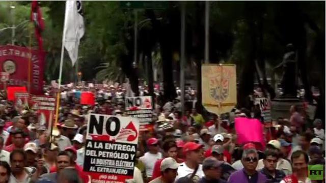 نحو 10 آلاف يتظاهرون في المكسيك احتجاجا على خصخصة قطاع الطاقة (فيديو)
